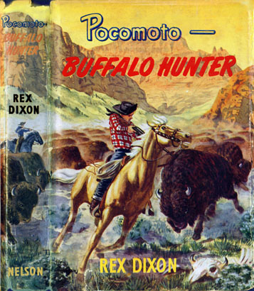 Pocomoto - Buffalo Hunter Rex Dixon and Jack Harman